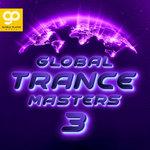 Global Trance Masters Vol 3
