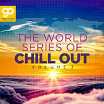 The World Series Of Chill Out Vol 3