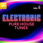 Electronic Pure House Tunes Vol 4
