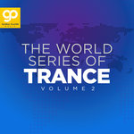 The World Series Of Trance Vol 2