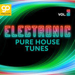Electronic Pure House Tunes Vol 3