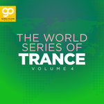The World Series Of Trance Vol 4