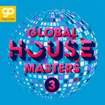 Global House Masters Vol 3