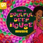Soulful Deep House Music Vol 3