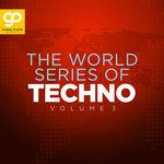 The World Series Of Techno Vol 3