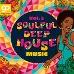 Soulful Deep House Music Vol 1