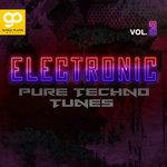 Electronic Pure Techno Tunes Vol 3