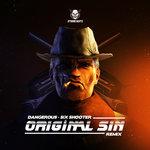 Six Shooter (Original Sin Remix)