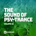 The Sound Of Psy-Trance Vol 10