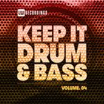 Keep It Drum & Bass Vol 04