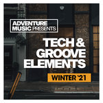 Tech & Groove Elements (Winter '21)