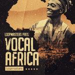 Vocal Africa (Sample Pack WAV)