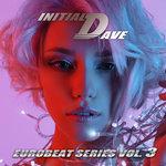Initial Dave Eurobeat Series Vol 3