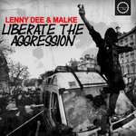 Liberate The Aggression (Explicit)