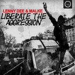Liberate The Aggression (Explicit)