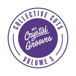 803 Crystal Grooves Collective Cuts Vol 5