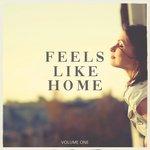 Feels Like Home Vol 1