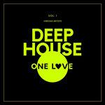 Deep-House One Love Vol 1