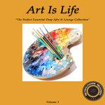 Art Is Life Vol 1