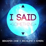 I Said (Something)