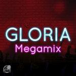 Gloria (Megamix)