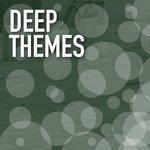 Deep Themes