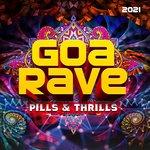 Goa Rave 2021: Pills & Thrills