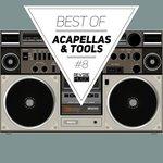 Best Of Acapellas & Tools Vol 8