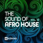 The Sound Of Afro House Vol 10