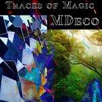 Traces Of Magic