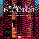The Jazz House Independent Vol 9 DJ Friendly Selection