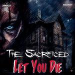 Let You Die (Original Mix)