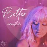 Better (Acoustic)