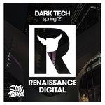 Dark Tech Spring '21