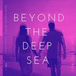 Beyond The Deep Sea (Deep-House Beats) Vol 1