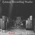 Best Of Live! From The Fatman