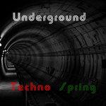 Underground Techno Spring