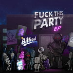 Fuck This Party