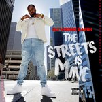 The Streets Is Mine (Explicit)