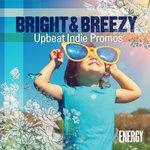 Bright & Breezy - Upbeat Indie Promos