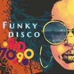 Funky Disco 70 - 80 - 90
