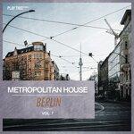 Metropolitan House: Berlin Vol 7