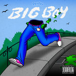 Big Boy (Explicit)