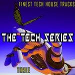 The Tech Series, Three