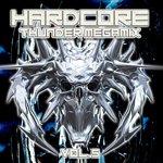 Hardcore Thunder Megamix Vol 5