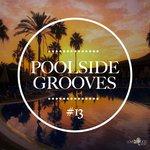Poolside Grooves #13