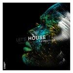 Let's House It Up Vol 28