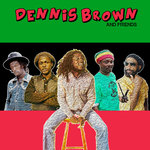 Dennis Brown & Friends (Explicit)