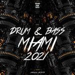 Drum & Bass Miami 2021