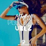 Miami Poolside Vol 2